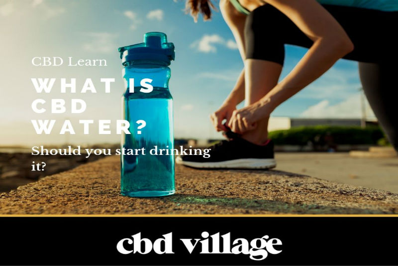 What Is CBD Water and is it safe?