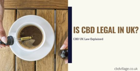 is-cbd-legal-in-uk